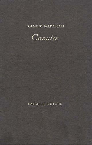 Tolmino Baldassari - Canutir