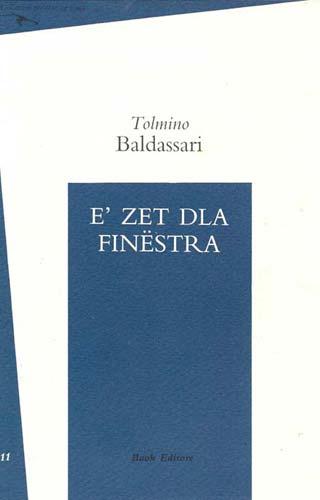 Tolmino Baldassari - E' zet dla finestra